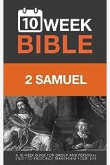 2 Samuel: A 10 Week Bible Study (Volume 10) Paperback