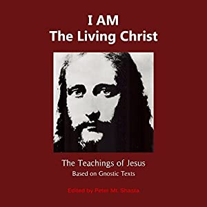 I Am the Living Christ Audiobook