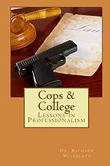 Cops & College: Lessons in Professionalism
