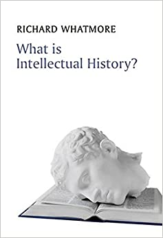 Book What is Intellectual History? (What is History?)
