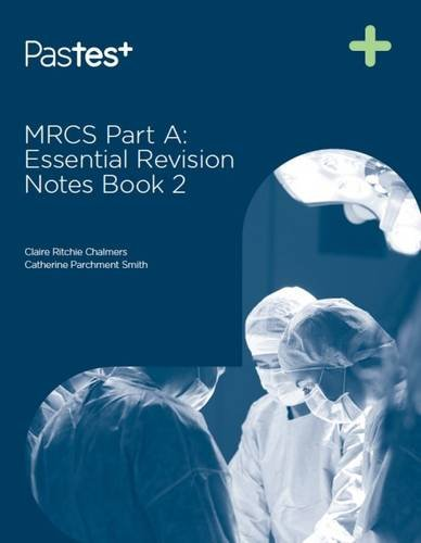 MRCS Part A: Essential Revision Notes: Book 2 from Brand: PasTest