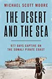 The Desert and the Sea: 977 Days Captive on the