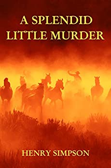 A Splendid Little Murder: Death on La Tempestad (Ed Lane Book 1) by [Simpson, Henry]