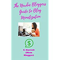The Newbie Bloggers Guide to Blog Monetization: Think you can't monetize a new blog? There are many ways to earn money right now from your blog!