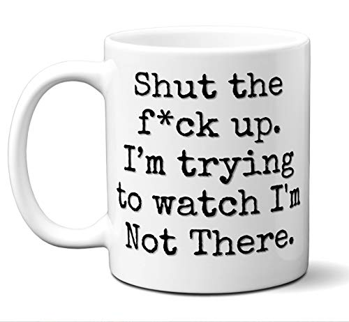 I'm Not There Gift Mug. Funny Parody Movie Lover Fan