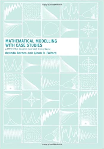 Mathematical Modelling With Case Studies Pdf