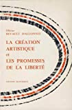 img - for la creation artistique et les promesses de la liberte book / textbook / text book