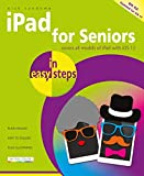 iPad for Seniors in easy steps: Covers iOS 12