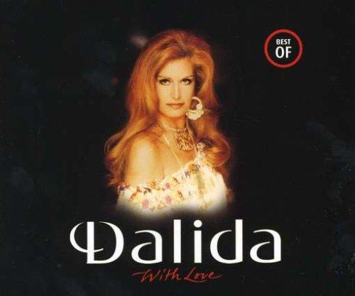 Dalida - With Love The Best Of Dalida - Zortam Music