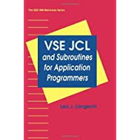 VSE JCL and Subroutines for Application Programmers