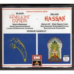 Elgar: The Starlight Express / Delius: Hassan - Complete Incidental Music -