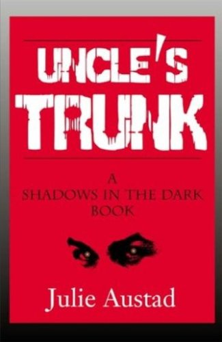 Uncles Trunk (A Shadows in the Dark Book Book 1)
