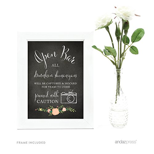 Andaz Press Wedding Framed Party Signs, Chalkboard Floral, 5x7-inch, Open Bar All Drunken Shenanigans Will be Captured and Mocked For Years to Come Proceed with Caution Sign, 1-Pack, Includes Frame]()