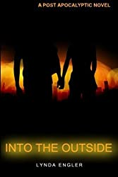 Into the Outside by Lynda Engler (2015-07-01)