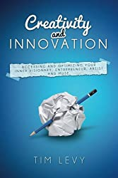 Creativity and Innovation: Business side of creativity, Business Creativity, Explaining Creativity, Imagine how Creativity works, Creative thinking for Dummies, Creative Thinking Techniques