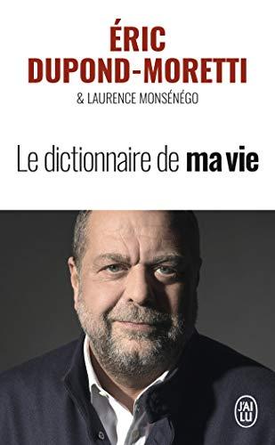 Le Dictionnaire de Ma Vie (J'ai lu) por Laurence Monsénégo