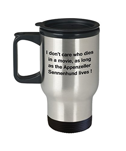Funny Dog Coffee Mug for Dog Lovers - I Don't Care Who Dies, As Long As Appenzeller Sennenhund Lives - Ceramic Fun Cute Dog Cup Travel Mug, 14 Oz 1