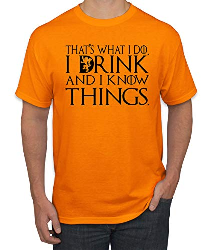 - Black That's What I Do I Drink and I Know Things Thrones Quote Merch | Mens Pop Culture Graphic T-Shirt, Orange, 3XL