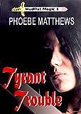 Tyrant Trouble (Mudflat Magic Book 1)