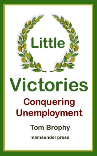 Little Victories: Conquering Unemployment