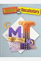 Houghton Mifflin Spelling and Vocabulary: Student Book (nonconsumable) Grade 7 2004 Hardcover