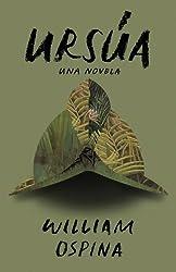 Ursúa (Spanish Edition)