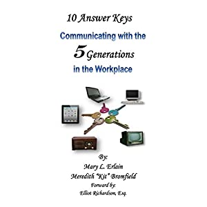 10 Answer Keys: Communicating with the 5 Generations in the Workplace Audiobook