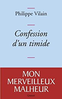 Confession d'un timide, Vilain, Philippe