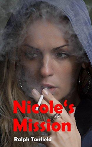 Nicole's Mission (Sam - Talk won't do it Book 3)