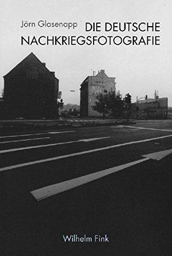 Die deutsche Nachkriegsfotografie. Eine Mentalitätsgeschichte in Bildern