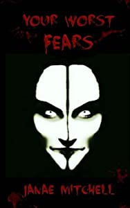 Your Worst Fears