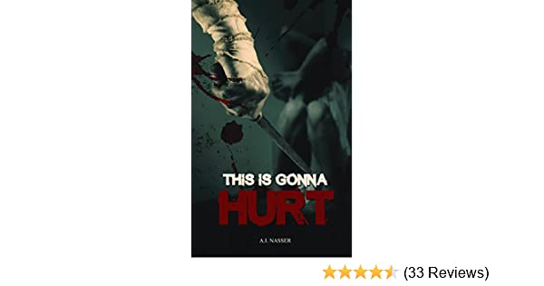 Amazon This Is Gonna Hurt Scary Horror Short Story Scare