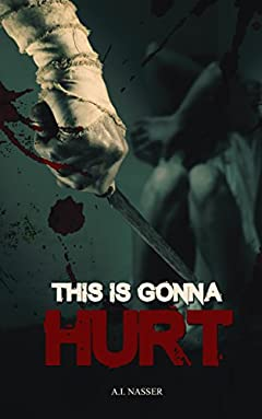 This is Gonna Hurt (Scare Street Horror Short Stories Book 3)