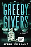 Greedy Givers (FBI Philadelphia Corruption Squad)