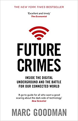 Download Future Crimes: Inside The Digital Underground and the Battle For Our Connected World PDF, azw (Kindle)