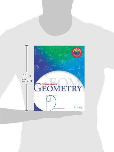 Tutor in a Book's Geometry: Jo Greig, James R. Shiletto Ph.D ...
