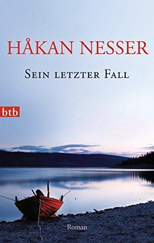 Håkan Nesser - Sein letzter Fall (Van Veeteren 10)