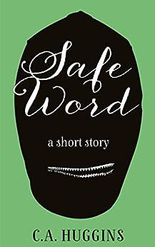 Safe Word by [Huggins, C.A.]