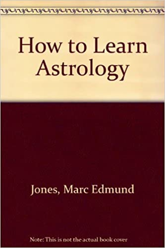 marc edmund jones how to learn astrology