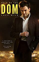 Held by the Dom: A Dark Romance