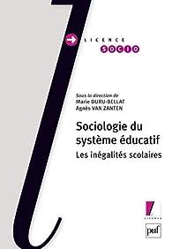 Sociologie du système éducatif par Marie Duru-Bellat