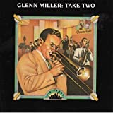 Big Bands: Glenn Miller: Take Two