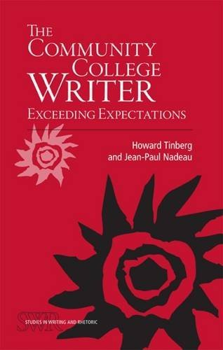 The Community College Writer: Exceeding Expectations (Studies in Writing & Rhetoric (Paperback)) by Howard Tinberg (2010-02-18)