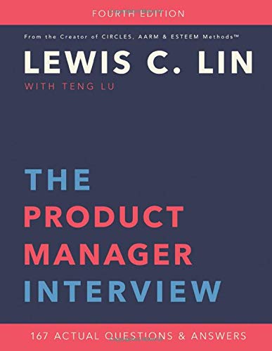The Product Manager Interview  167 Actual Questions And Answers
