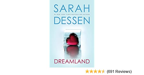 Amazon Dreamland Ebook Sarah Dessen Kindle Store