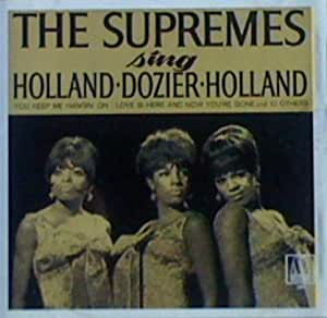 Supremes Sing Holland Dozier Holland