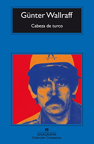 Cabeza de turco (Compactos) (Spanish Edition) by [Wallraff, Günter]
