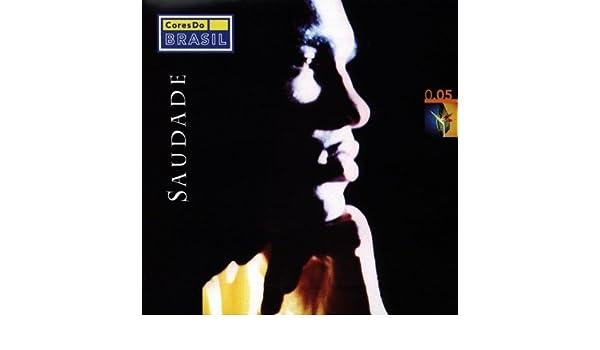 Various Artists - Cores Do Brasil, Vol. 5: Saudade - Amazon ...