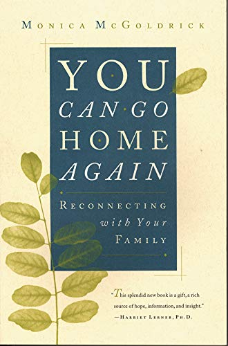 You Can Go Home Again: Reconnecting with Your Family
