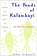 The Ponds of Kalambayi: An African Sojourn Hardcover